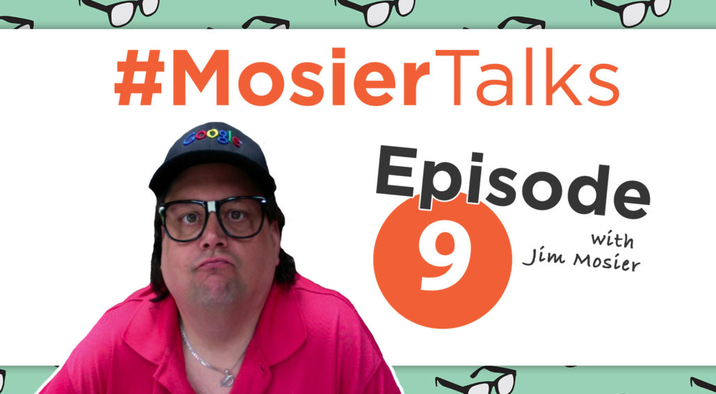 MosierTalks Podcast Episode 9