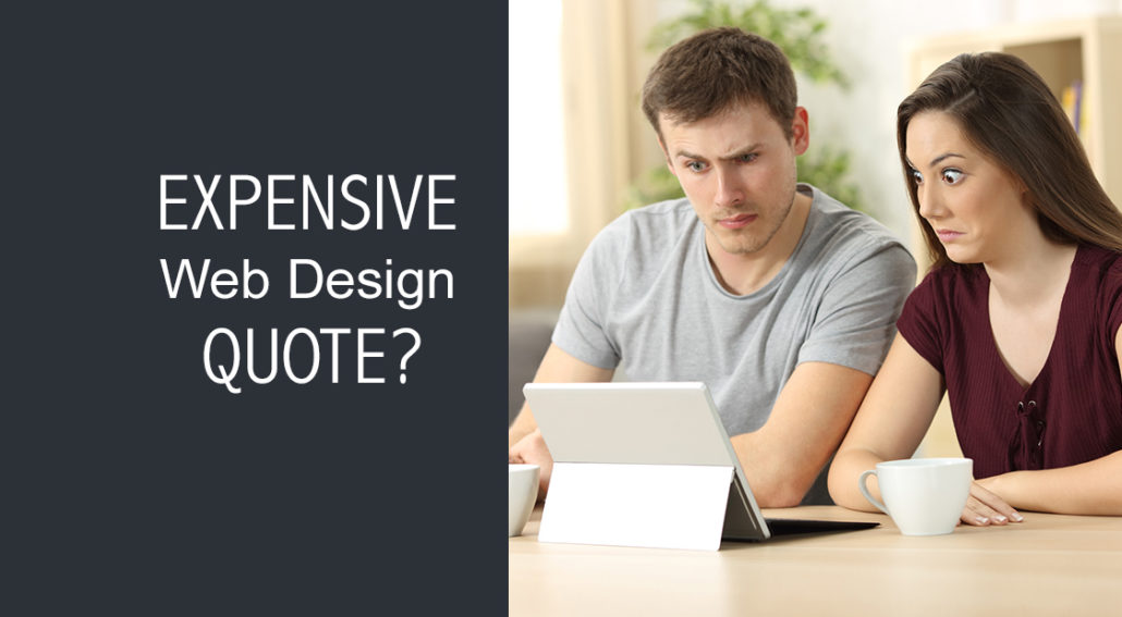Why is my web design quote so expensive?