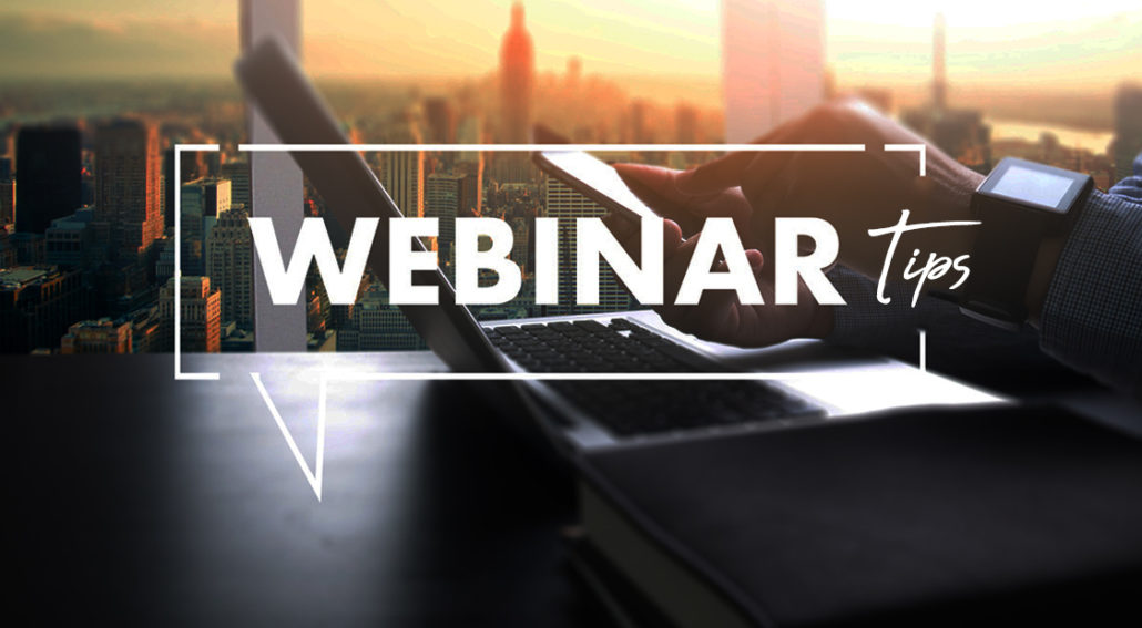Webinars – How To Make Them Better
