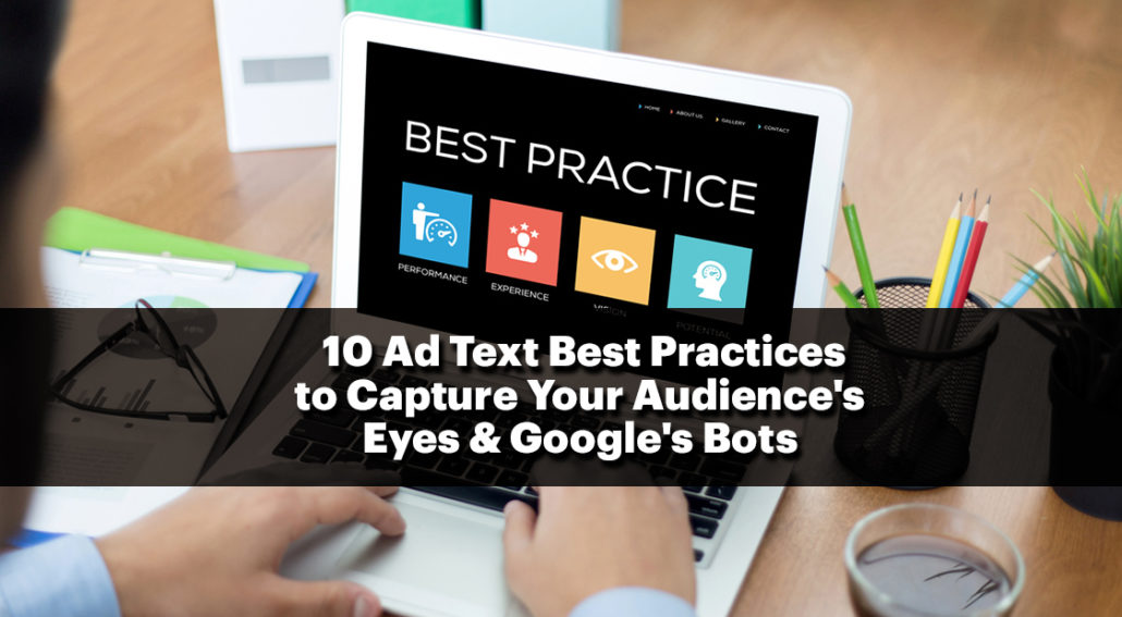 Captivate Both Customers and Google Bots with Ad Text