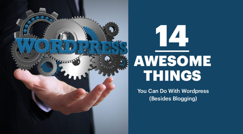 WordPress Does More Than You Think