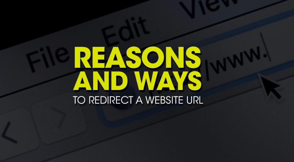 Reasons and Ways to Redirect a Website URL