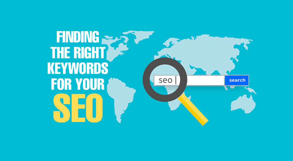 Finding the Right Keywords for Your SEO