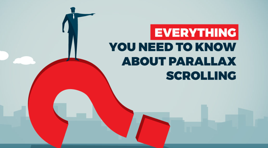 Everything You Need to Know About Parallax Scrolling