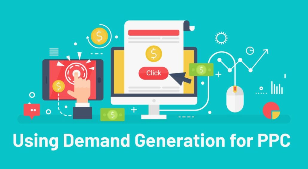 Using Demand Generation for PPC