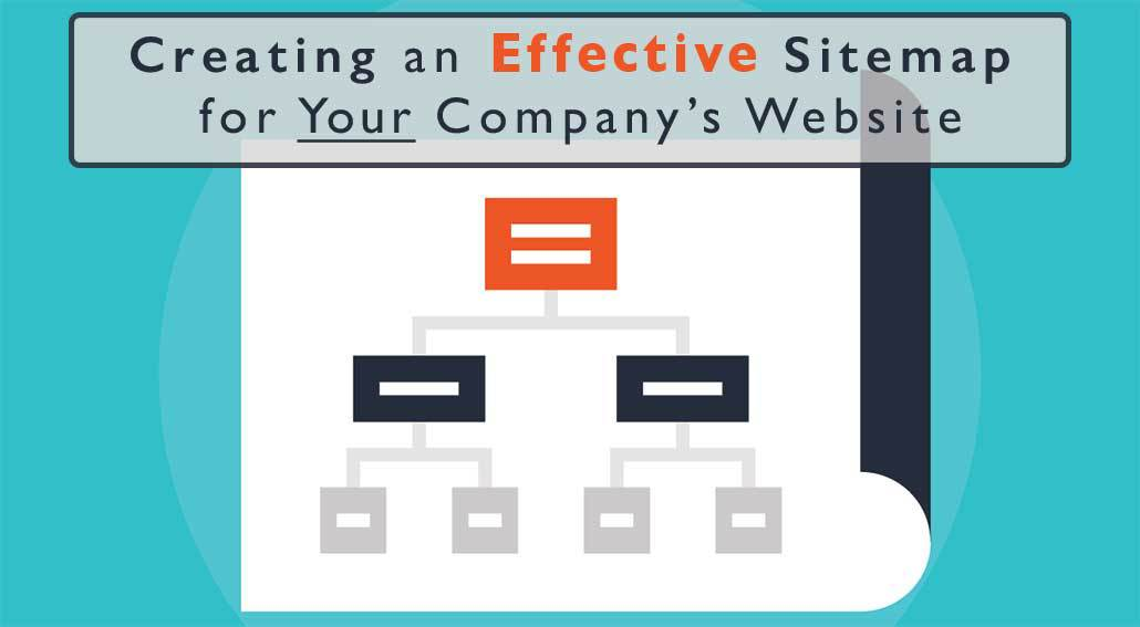 Creating an Effective Sitemap for Your Company's Website